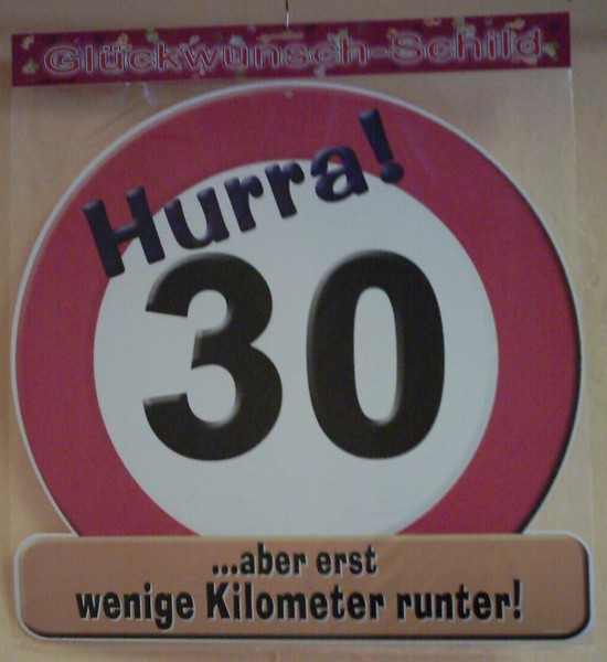 "Glückwunsch-Schild ""Hurra 30"""