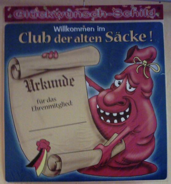 """Glückwunsch-Schild """"Willkommen im Club der alten Säcke"""""""