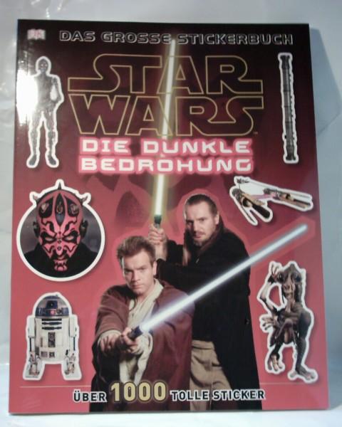 """STAR WARS """"Die dunkle Bedrohung"""",""""Das große Stickerbuch"""""""